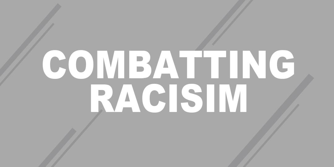 Combatting Racism
