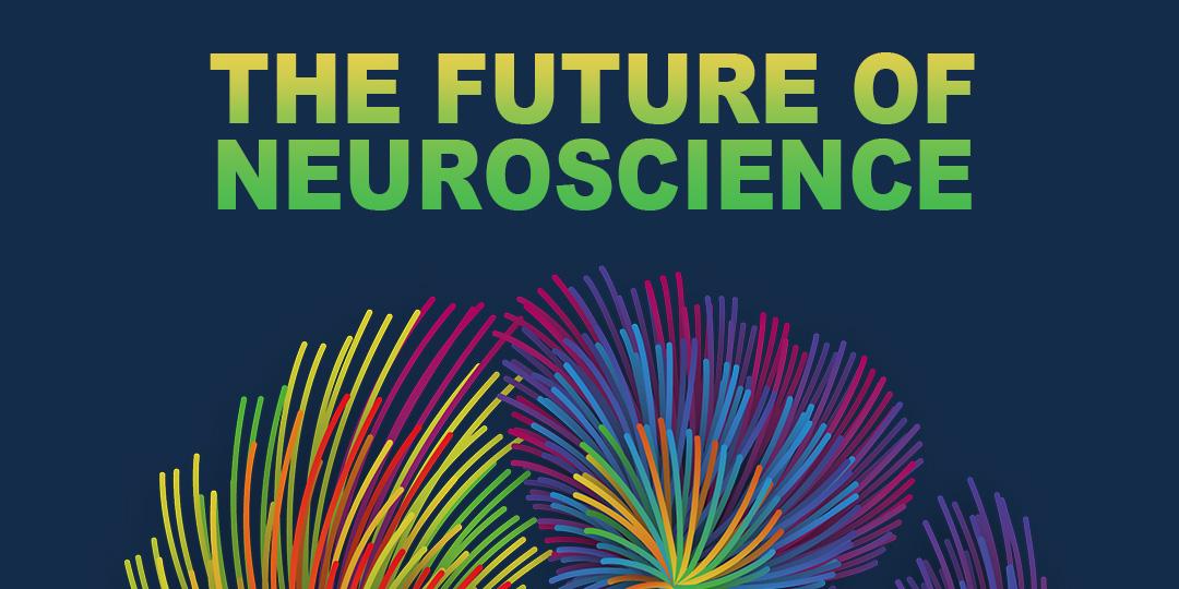 Future of Neuroscience